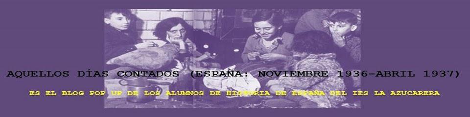 AQUELLOS DÍAS CONTADOS GC-1 (ESPAÑA: NOVIEMBRE 1936 - ABRIL 1937)