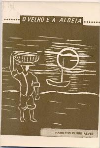 O VELHO E A ALDEIA (EDITORA HOJE - NOVELA/1973)