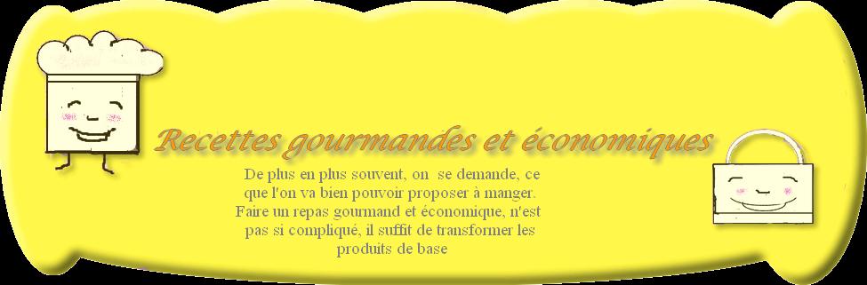 recettes gourmandes et économiques