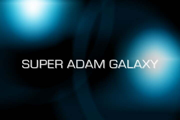 Super Adam Galaxy