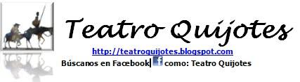 TEATRO QUIJOTES