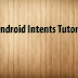 Android Intents -Explicit – Tutorial