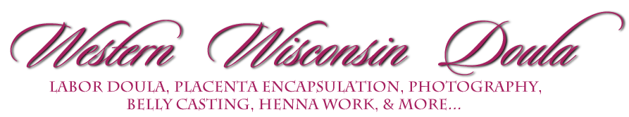 Western Wisconsin Doula & Placenta Encapsulation Services