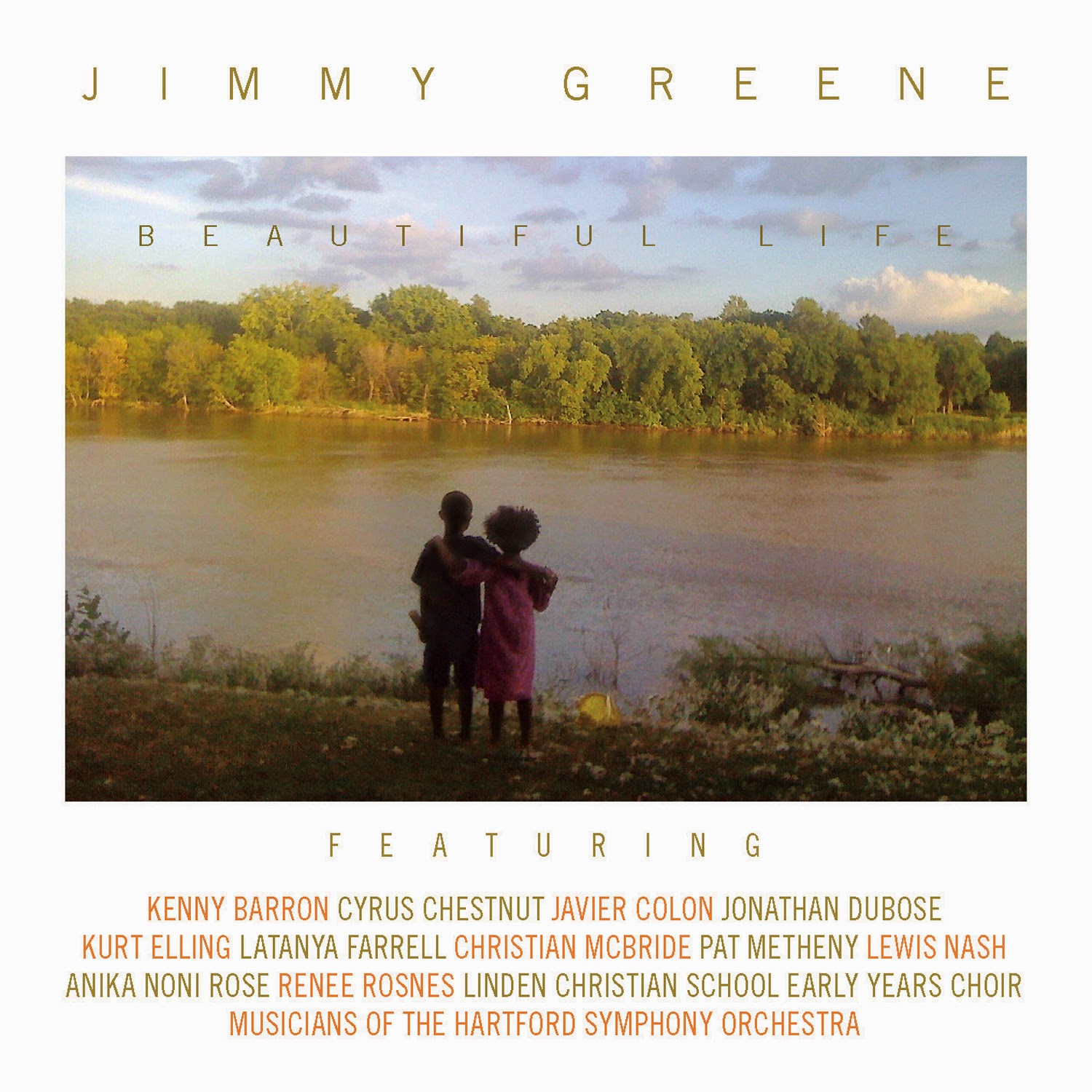 JIMMY GREENE:  BEAUTIFUL LIFE