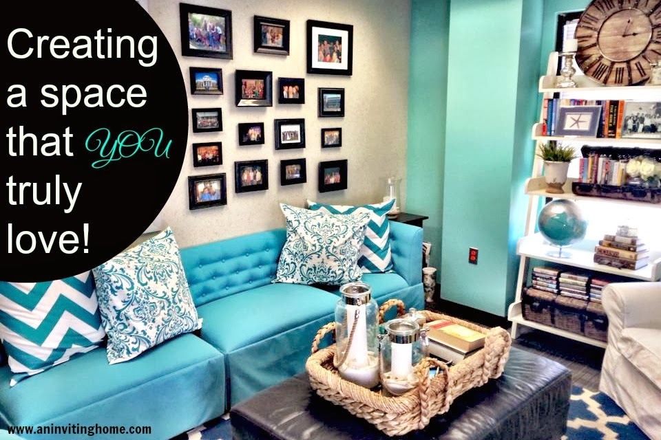 creating a space that you truly love