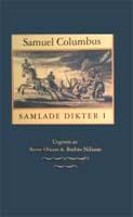 Samuel Columbus, Samlade Dikter, Svenska Vitterhetssamfundet, 1994