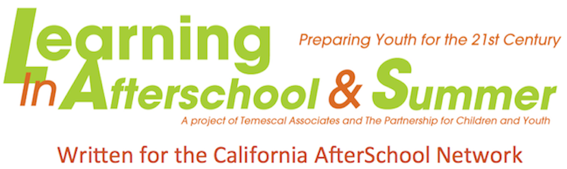 LIAS Blog Written for the California AfterSchool Network