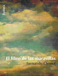 EL LIBRO DE LAS MARAVILLAS (aparición en octubre de 2011 en Barataria Ediciones)