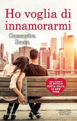 Ho voglia di innamorami - Cassandra Rocca - Newton