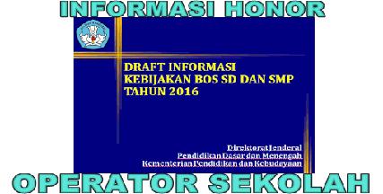 Honor Operator Sekolah Pada Tahun 2016