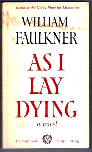 """an analysis of addies monologue in as i lay dying by william faulkner By william faulkner in william faulkner's """"as i lay dying"""", the actions in the novel revolve around one of the most important characters, addie bundren addie bundren is the wife of anse and the mother of cash, darl, jewel, dewey dell, and vardaman."""