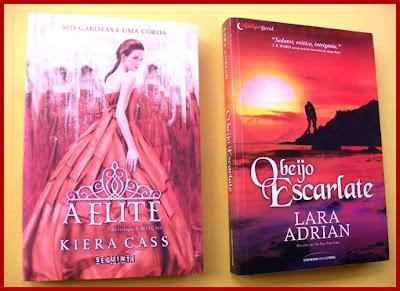 A Elite * Kiera Cass e O Beijo Escarlate * Lara Adrian