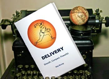 Delivery - The Baseball Pitcher E-book by Skip Murray
