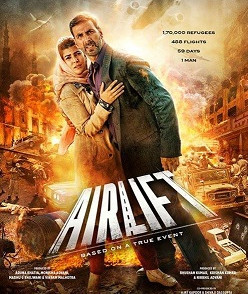 Airlift 2016 Akshay HD High Quality Movie Download