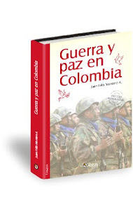 GUERRA Y PAZ EN COLOMBIA