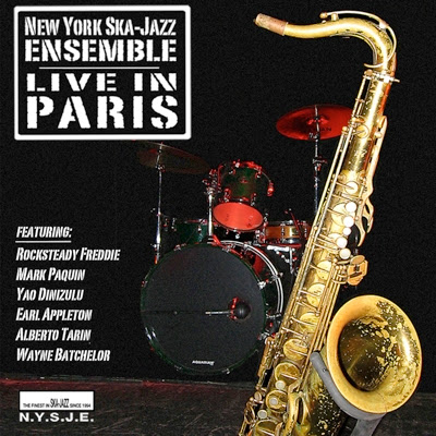 NEW YORK SKA-JAZZ ENSEMBLE - Live in Paris