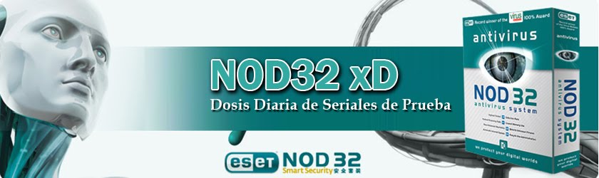 NOD32 ANTIVIRUS, Seriales Claves Llaves Gratis