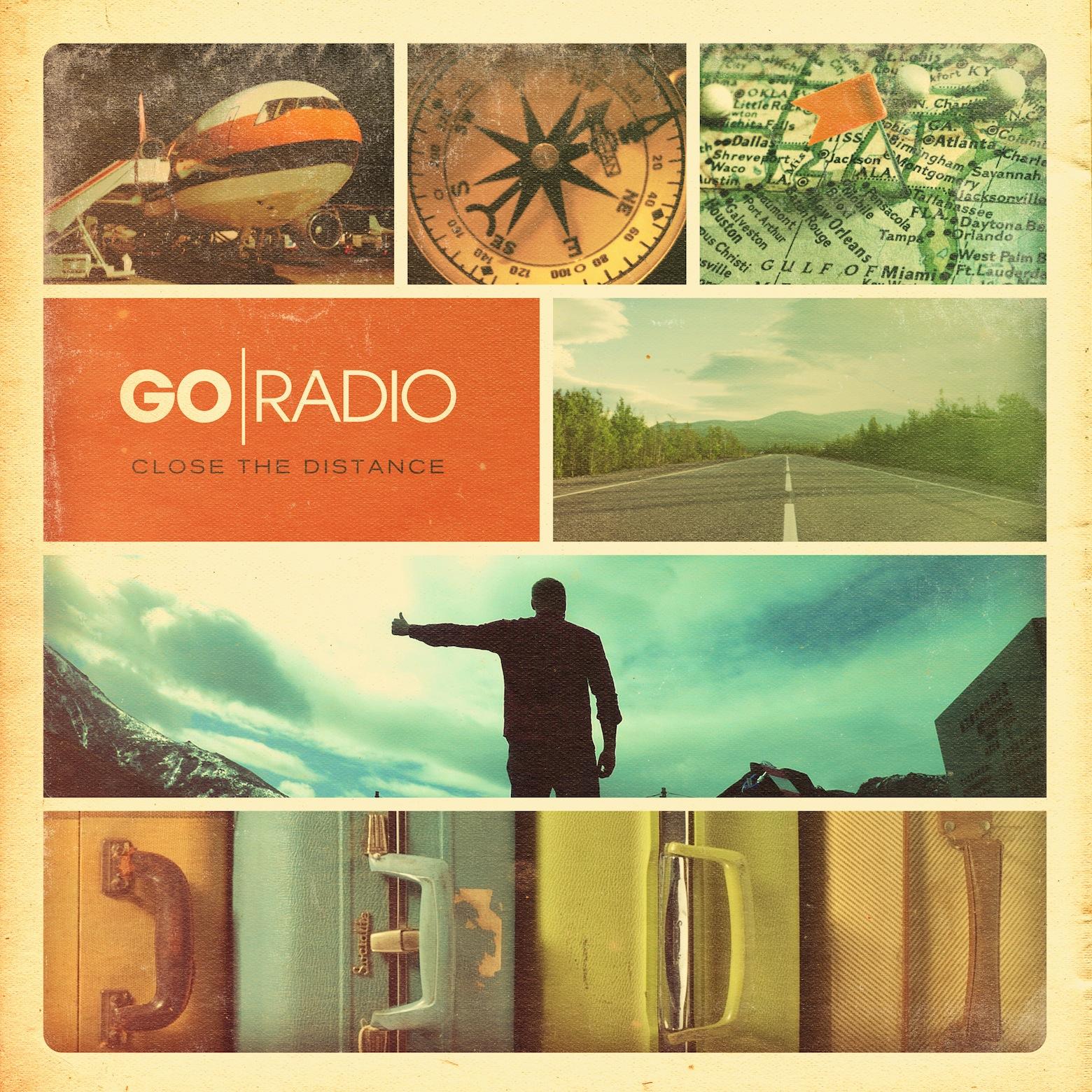 Go Radio Close The Distance Deluxe