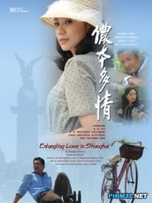 Phận Má Hồng - Entangling Love In Shanghai poster