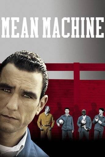 Mean Machine (2001) tainies online oipeirates