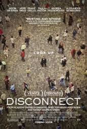 Mất Kết Nối - Disconnect 2013