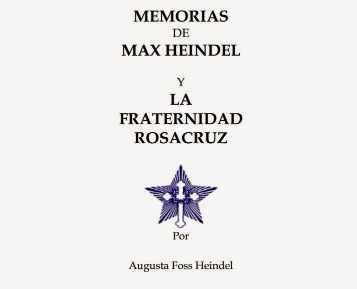Memorias de Max Heindel y la Fraternidad Rosacruz