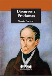 DISCURSOS Y PROCLAMAS DE SIMÓN BOLÍVAR