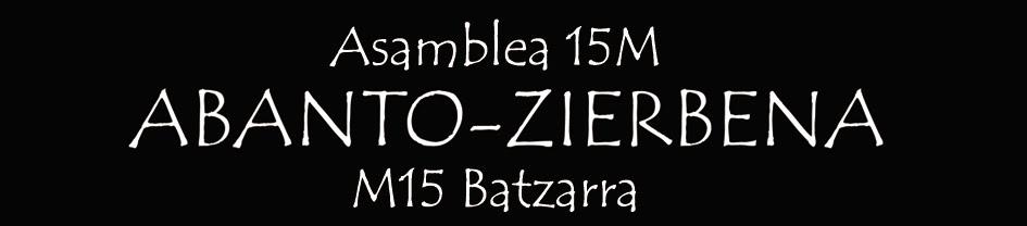ASAMBLEA 15M ABANTO ZIERBENA M15 BATZARRA