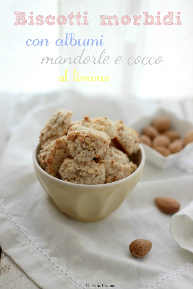biscotti morbidi con albumi, mandorle e cocco al limone