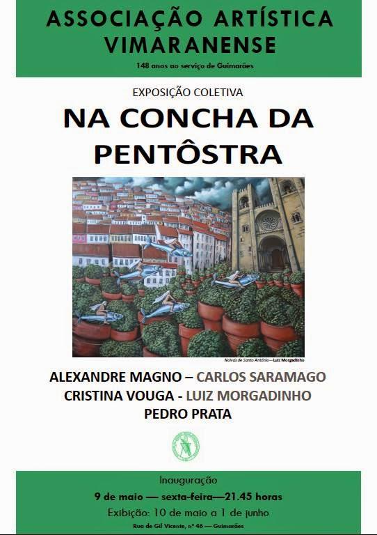 EXPOSIÇÃO COLETIVA - NA CONCHA DA PENTÔSTRA
