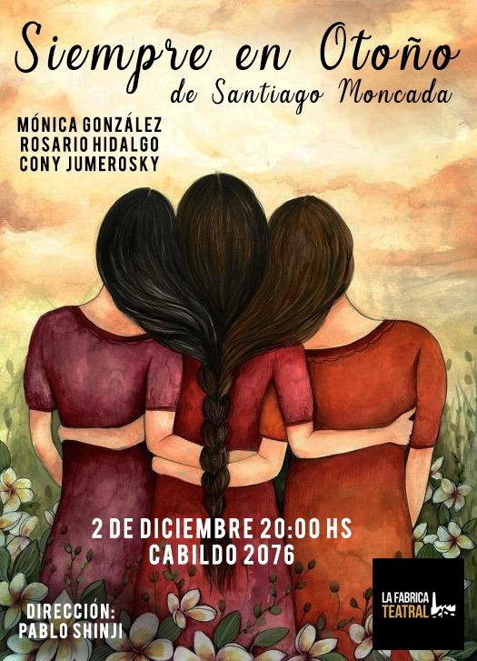 Muestra Producción teatral 2018. Siempre en otoño De Santiago Moncada