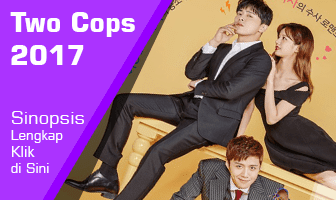 SINOPSIS Two Cops