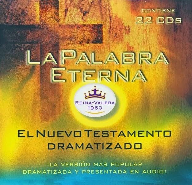 La Palabra Eterna-El Nuevo Testamento Dramatizado-RVR 1960-