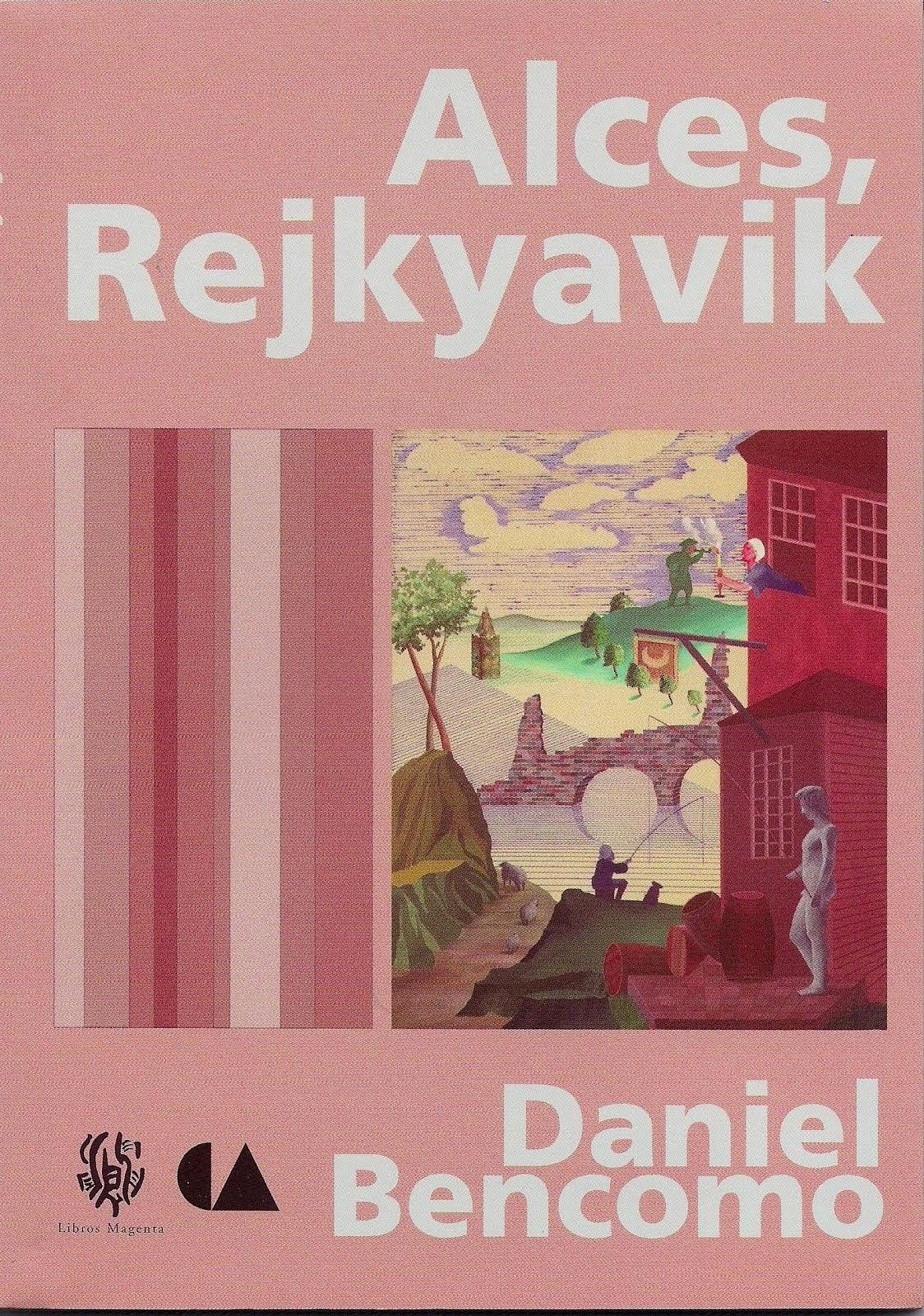 Alces, Rejkyavik