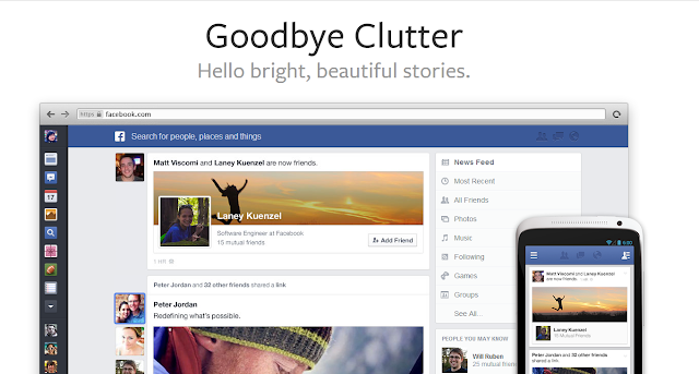 """إكتشف الشكل الجديد لل facebook  """" وداعا للفوضى """" أو """"Goodbye Clutter"""""""