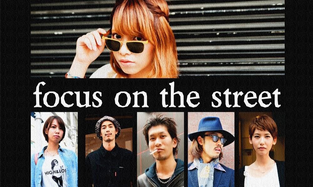 focus on the street -関西・大阪のストリートスナップの決定版!- street fashion from OSAKA・JAPAN-