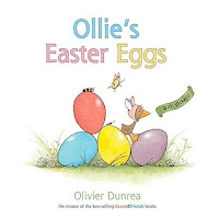 bookcover of OLLIE'S EASTER EGGS  (a Gossie and Friends Book) by Olivier Dunrea