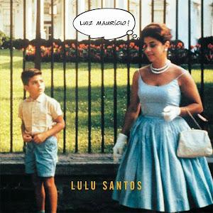 lululuizmauriciocapa Lulu Santos   Luiz Maurício
