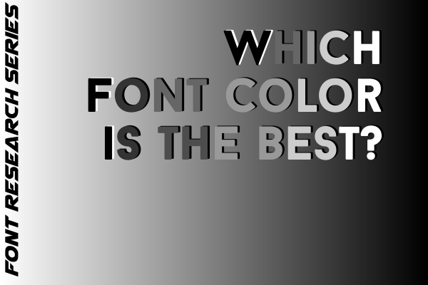 Which Font Color is the best front