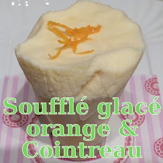 http://danslacuisinedhilary.blogspot.fr/2012/08/souffle-glace-lorange-et-au-cointreau.html