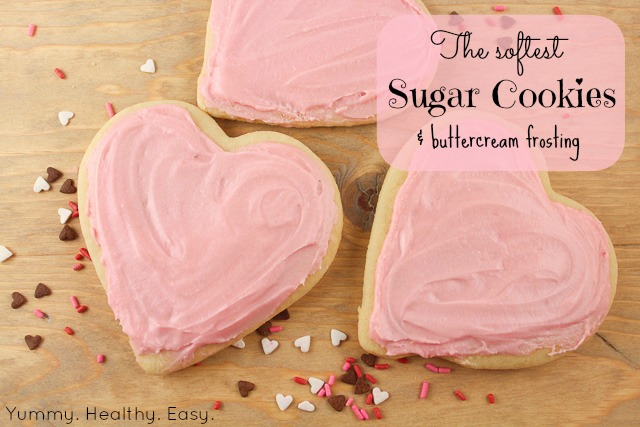 The Softest Sugar Cookies Buttercream Frosting Yummy Healthy Easy