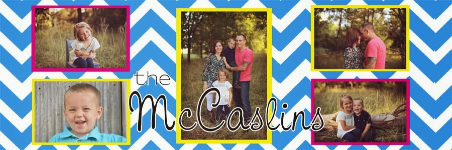 The McCaslin Family....Life as we know it!