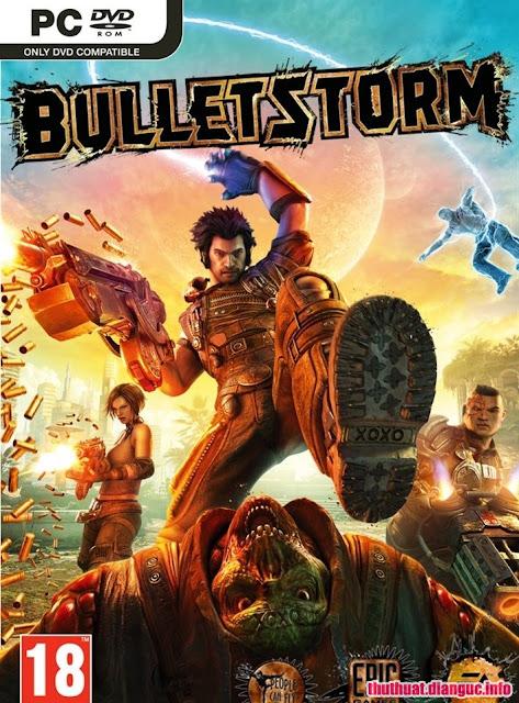 Download Game Hành động BulletStorm - Bão đạn Full crack