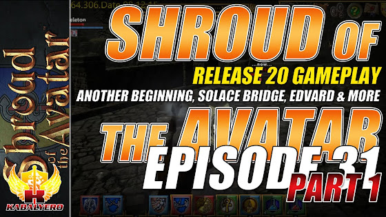 Shroud Of The Avatar Release 20 → Another Beginning, Solace Bridge, Edvard & More