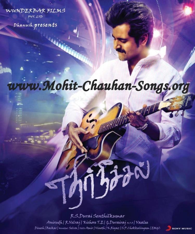 Mohit Chauhan Songs: Velicha Poove - Ethir Neechal (2012 ...