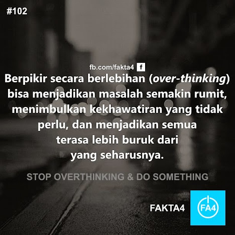 Stop Overthinking & Do Something