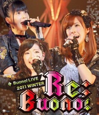 [TV-SHOW] Buono!ライブ2011winter 〜Re;Buono!〜 (2011/06/22)