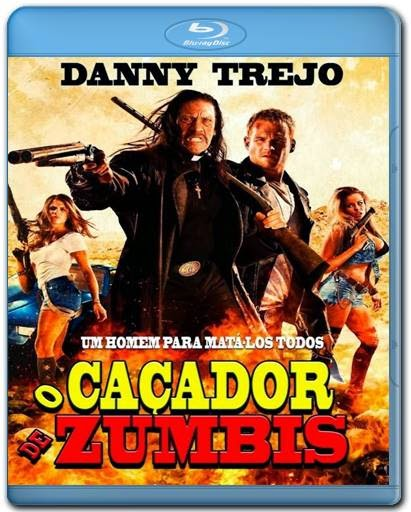 Baixar Filme O Caçador de Zumbis AVI Dual Áudio BDRip Download via Torrent
