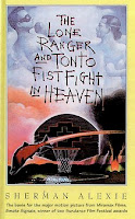 bookcover of LONE RANGER AND TONTO FISTFIGHT IN HEAVEN  by Sherman Alexie