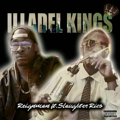 """Reignman ft. Slaughter Rico - """"#illadelkings"""" {Prod. By Bokz} www.hiphopondeck.com"""